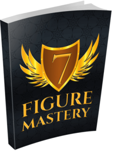 7 Figures Mastery Online Business