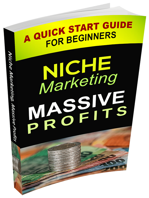 Niche Marketing Massive Profits eBook