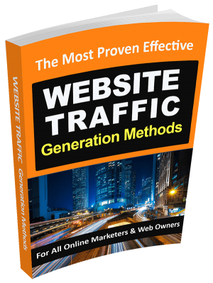 The Most Proven Effective Website Traffic Generation Methods
