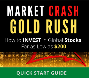Profiting from the Market Crash Gold Rush. How to Buy Cheap Global Stocks Online during Pandemic