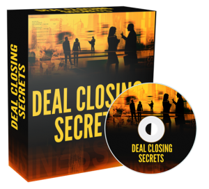 Deal Closing Secrets Video Series