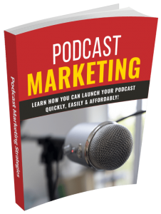 Podcast Marketing Strategies